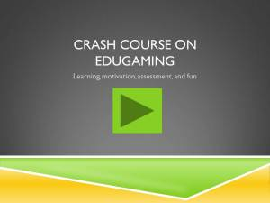 Crash Course in eduGaming