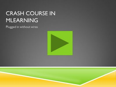 Crash Course in mLearning