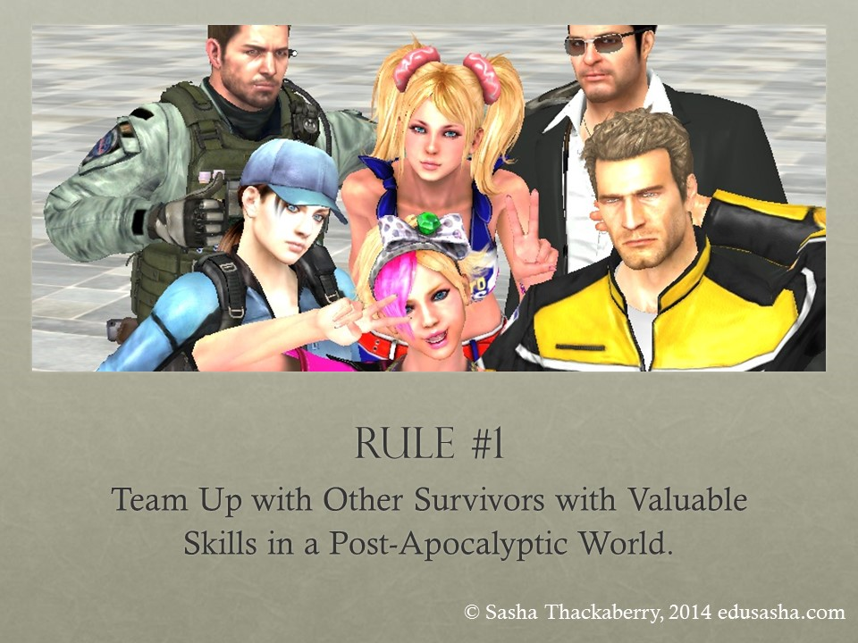 Rule #1: Team Up with Other Survivors with Valuable Skills in a Post-Apocalyptic World